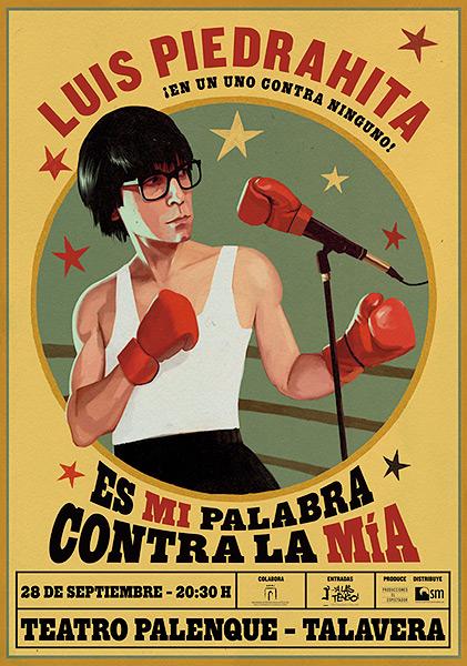 cartel-luis-piedrahita-es-mi-palabra-contra-la-mia-evento-en-talavera-revista-love-talavera