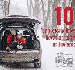 cosas-imprescindibles-para-llevar-en-coche-durante-invierno-revista-love-talavera